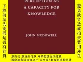 二手書博民逛書店Perception罕見As A Capacity For KnowledgeY307751 John Mcd