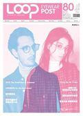 LOOP 眼鏡頭條報 12月號/2018 第80期