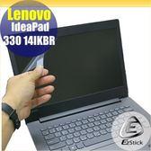【Ezstick】Lenovo 330 14 IKBR 靜電式筆電LCD液晶螢幕貼 (可選鏡面或霧面)