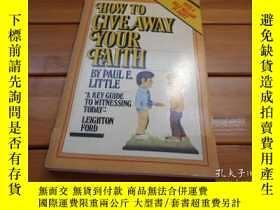 二手書博民逛書店HOW罕見TO GIVE AWAY YOUR FAITHY204