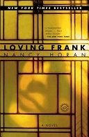 二手書博民逛書店 《Loving Frank: A Novel》 R2Y ISBN:0345495004│Random House Digital, Inc.