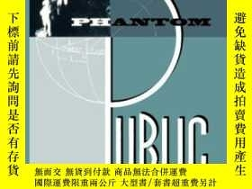 二手書博民逛書店The罕見Phantom Public Sphere-幽靈般的公共領域Y436638 Bruce Robbin