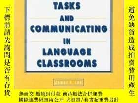 二手書博民逛書店Tasks罕見And Communicating In Language Classrooms-語言課堂中的任務與