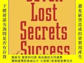 二手書博民逛書店The罕見Seven Lost Secrets of Success: Million Dollar Ideas