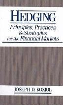 二手書博民逛書店《Hedging: Principles, Practices, and Strategies for Financial Markets》 R2Y ISBN:047163560X
