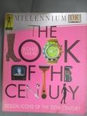 【書寶二手書T1/設計_JLP】The look of the century_DORLING KINDERSLEY LTD.