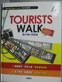 【書寶二手書T9/語言學習_YIK】Tourists walk : 觀光暢行英語通_春香