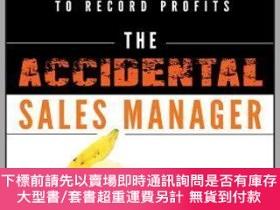 二手書博民逛書店預訂The罕見Accidental Sales Manager: How To Take Control And