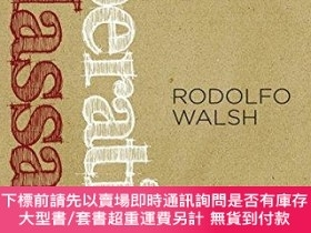 二手書博民逛書店Operation罕見MassacreY255174 Rodolfo Walsh Seven Stories