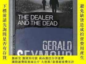 二手書博民逛書店英文原版罕見The Dealer and the Dead by