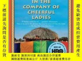 二手書博民逛書店In罕見the Company of Cheerful Ladies與樂觀的女士們同行,英文原版Y449990