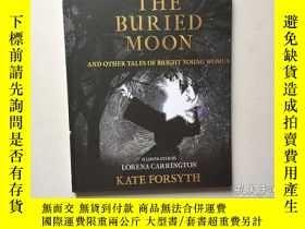 二手書博民逛書店THE罕見BURIED MOON:other tales of