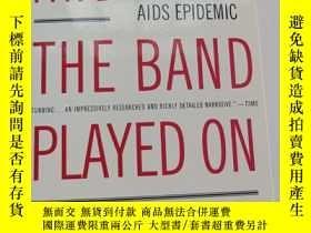 二手書博民逛書店And罕見the band played onY231392 Randy Shilts New York 出