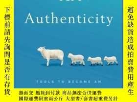 二手書博民逛書店The罕見Art of Authenticity: Tools to Become an Authentic Le