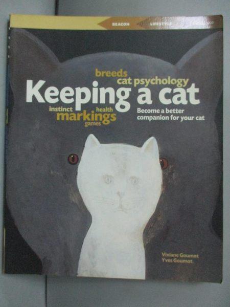 【書寶二手書T1/繪本_KQN】Keeping a Cat (Beacons)_PIERRE ROUSSELET-BLANC VIVIANE GOUMOT