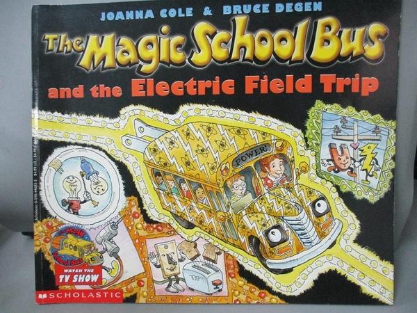 【書寶二手書T1/動植物_PIT】The Magic School Bus and the Electric Field Trip_Cole, Joanna