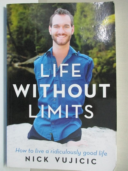 【書寶二手書T5/勵志_DP3】Life Without Limits_Nick Vujicic