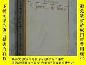 二手書博民逛書店El罕見Porvenir del Hombre 人的未來 Tei