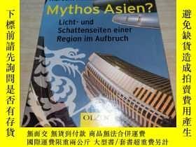 二手書博民逛書店Mythos罕見Asien?: Licht- Schattenseiten einer Region im Auf