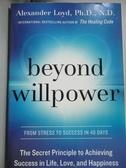 【書寶二手書T6/原文小說_YKG】Beyond willpower_Alexander Loyd, Ph.D., N.