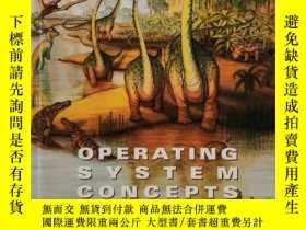 二手書博民逛書店Operating罕見System Concepts 英文原版-《《操作系統概念》》Y274081 Abrah