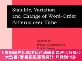 二手書博民逛書店Stability,罕見Variation And Change Of Word-order Patterns O