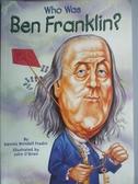 【書寶二手書T1/原文小說_JLI】WHO WAS BEN FRANKLIN_Fradin, Dennis B.