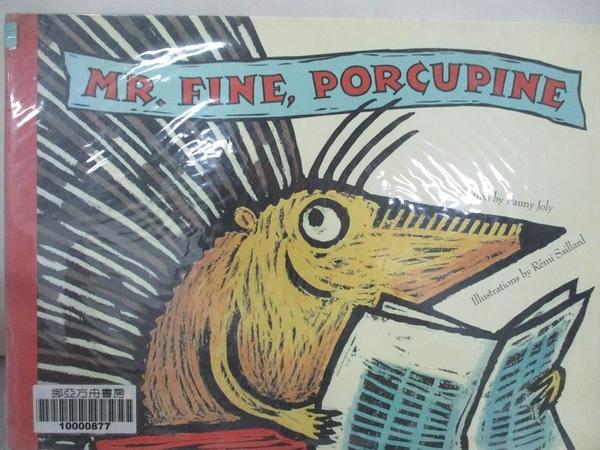 【書寶二手書T4/少年童書_J27】Mr. Fine, Porcupine_Fanny Joly