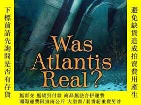 二手書博民逛書店Was罕見Atlantis Real? (I Want to K