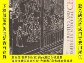 二手書博民逛書店Printing罕見And Publishing In Mediaeval ChinaY256260 Deni