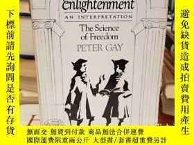 二手書博民逛書店The罕見Enlightenment, An Interpretation: The Science of Fre