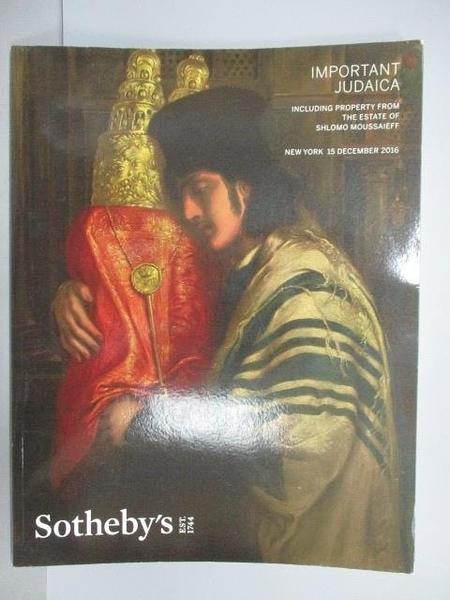 【書寶二手書T6/收藏_PHF】Sotheby s_Important Judaica_2016/12/15