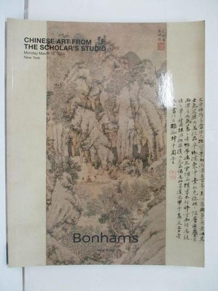 【書寶二手書T9/收藏_EFZ】Bonhams_Chinese Art From The Scholar s Studio_2015/3/16