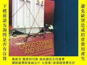 二手書博民逛書店CARGO罕見STOWAGE AND SECURING A GUIDE TO GOOD PRACTICE Seco