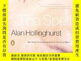 二手書博民逛書店The罕見Spell-咒語Y436638 Alan Hollinghurst Penguin Books, 2