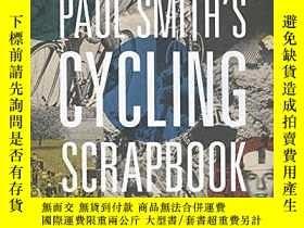 二手書博民逛書店Paul罕見Smith s Cycling ScrapbookY237948 Paul Smith;Richa