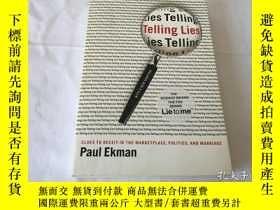 二手書博民逛書店Telling罕見Lies: Clues to Deceit in the Marketplace, Politi
