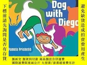 二手書博民逛書店Downward罕見Dog with Diego-下犬與叠戈Y346464 Pamela Prichett B