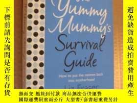 二手書博民逛書店The罕見yummy mummy s survival guid