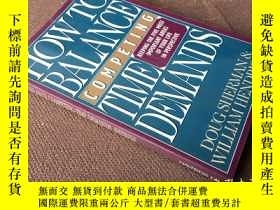 二手書博民逛書店How罕見to Balance Competing Time D