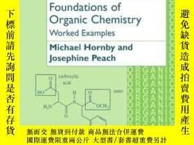 二手書博民逛書店Foundations罕見Of Organic ChemistryY364682 Hornby, Michae