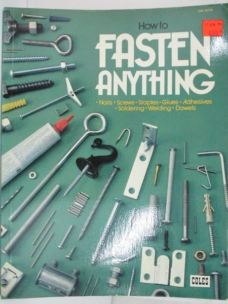 【書寶二手書T1/科學_EA8】How to Fasten Anything