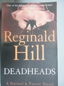 【書寶二手書T9/原文小說_ORU】Deadheads_Reginald Hill