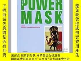 二手書博民逛書店Power罕見Mask: The Power of MasksY