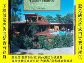 二手書博民逛書店Sustainable罕見French Timber House