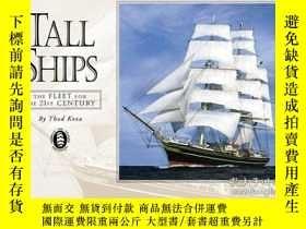 二手書博民逛書店Tall罕見Ships: A Fleet for the 21st Century 3rd Edition-高船: