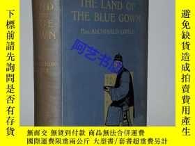 二手書博民逛書店1902年初版罕見立德夫人著 IN THE LAND OF THE BLUE GOWN《穿藍色長袍的國度》, 12