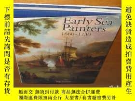 二手書博民逛書店Early罕見Sea Painters 1660 - 1730