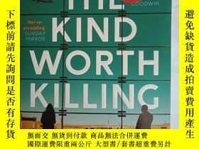 二手書博民逛書店The罕見Kind Worth KillingY18443 Pe
