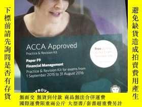 二手書博民逛書店ACCA罕見Approved Pratice & Revision Kit Paper F9 Financial